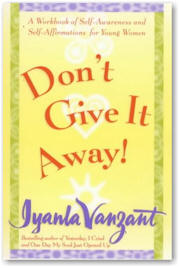 Dont Give It Away by Iyanla Vanzant