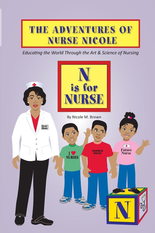 The Adventures of Nurse Nicole